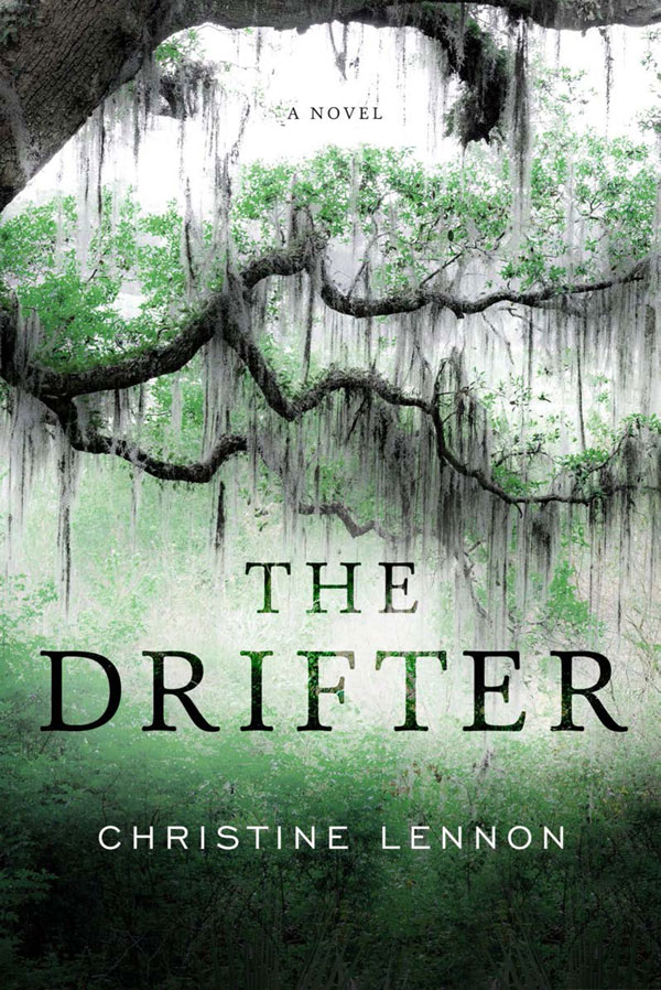 The Drifter - A Novel by Christine Lenon